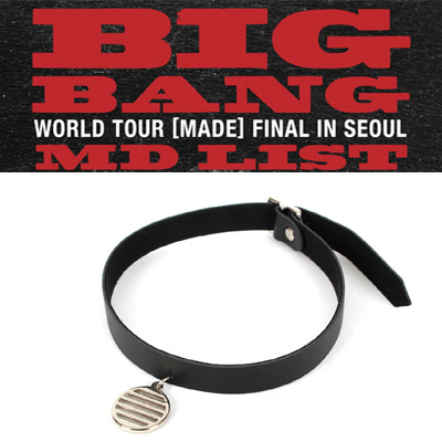<OFFICIAL GOODS>BIGBANG MADE/BIGBANG CHOCKER