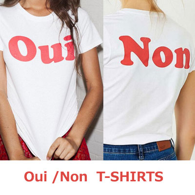 【FEMININE : BLACK LABEL】OUI-NON PRINT T-SHIRTS(WHITE-RED/WHITE-FRENCH)