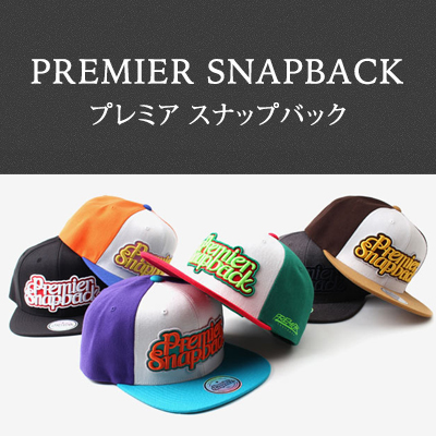 Rich colors★PREMIER SNAP BACK