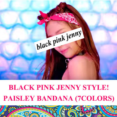 BLACKPINK JENNY STYLE! Paisley Bandana/7COLORS