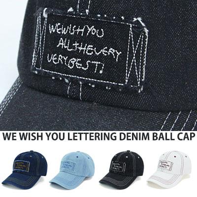 [UNISEX] WE WISH YOU LETTERING DENIM BALL CAP(4color)
