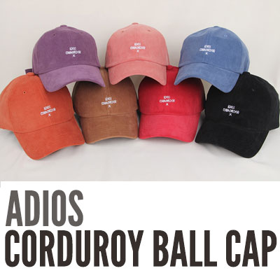 [UNISEX] ADIOS CORDUROY BALL CAP (7color)