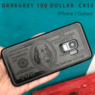 DARK GREY 100 DOLLAR PHONE CASE (iPhone,Galaxy)